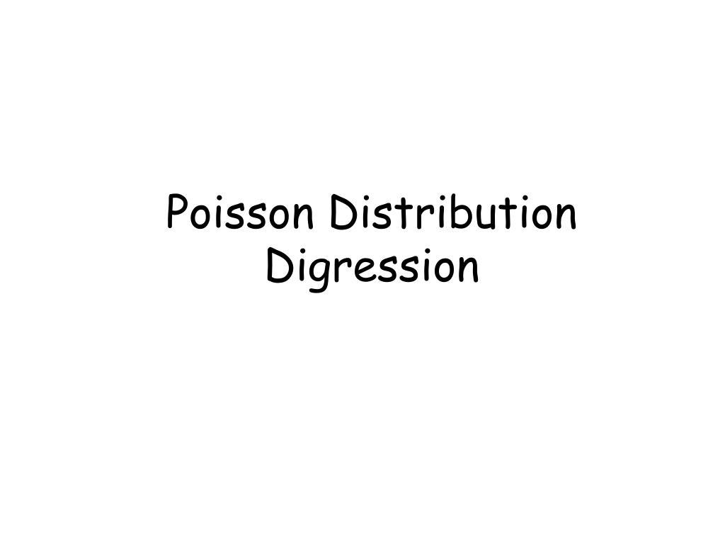 Poisson Distribution Digression