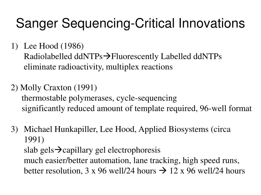 Sanger Sequencing-Critical Innovations