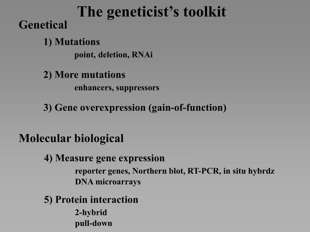 The geneticist's toolkit