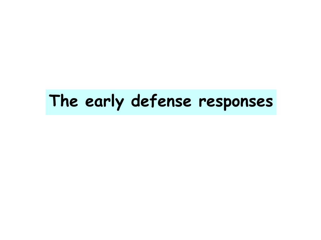 The early defense responses
