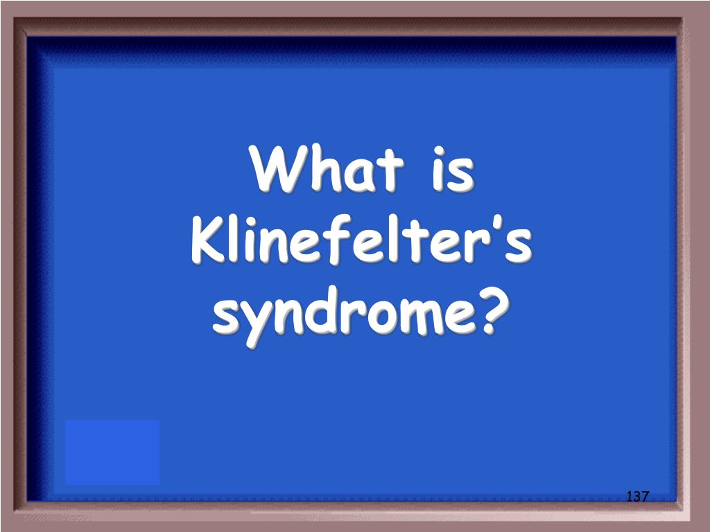 What is Klinefelter's syndrome?