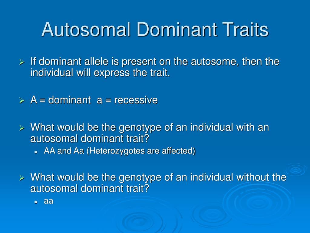 Autosomal Dominant Traits