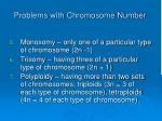 problems with chromosome number