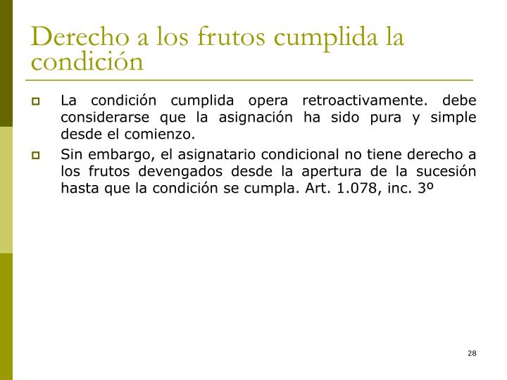 Derecho a los frutos cumplida la condición