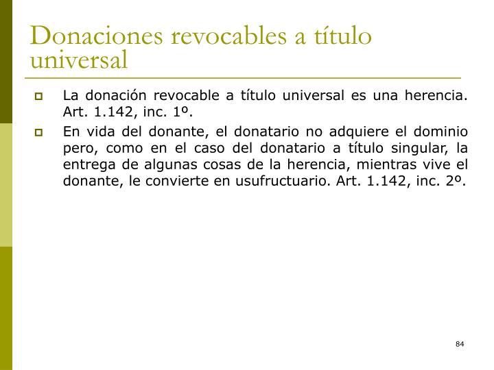 Donaciones revocables a título universal
