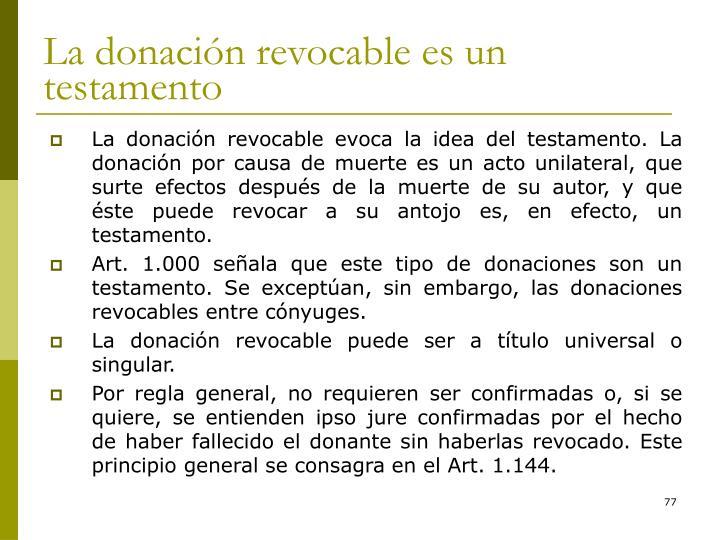 La donación revocable es un testamento