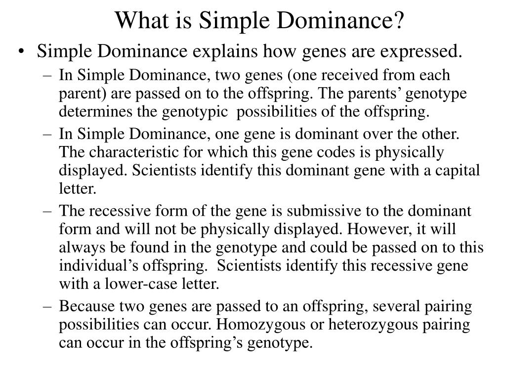 What is Simple Dominance?