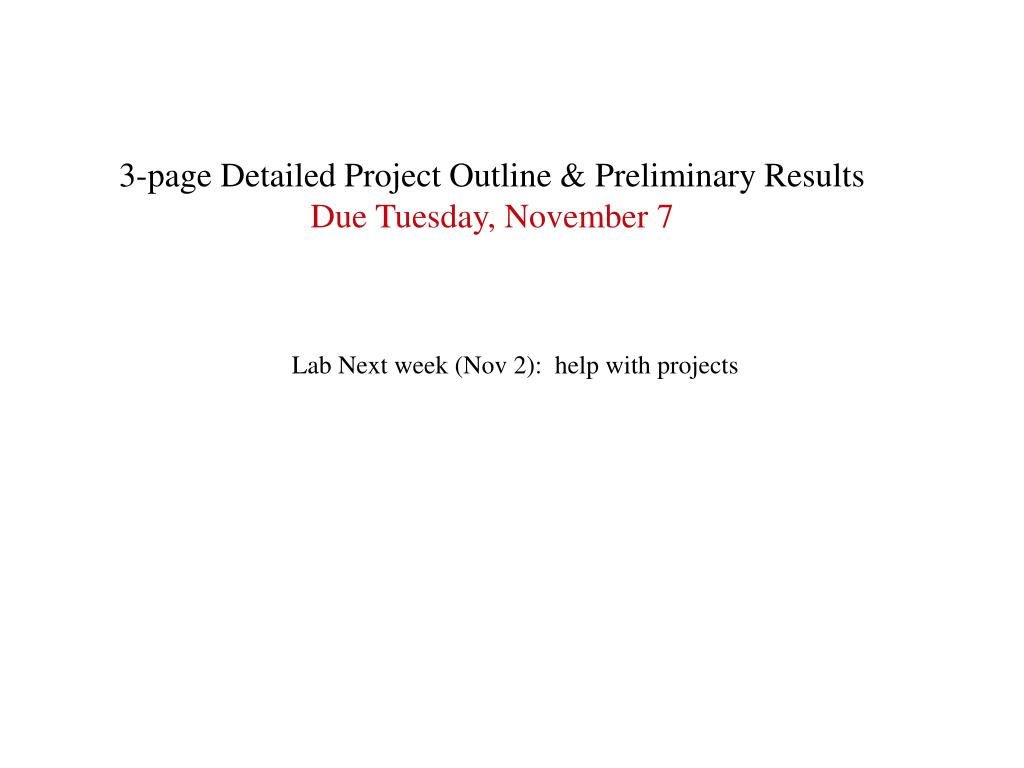 3-page Detailed Project Outline & Preliminary Results