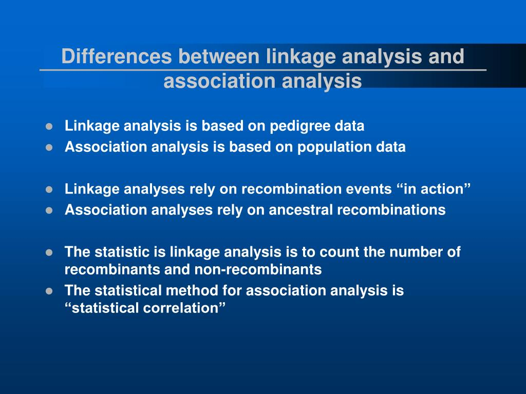 Differences between linkage analysis and association analysis