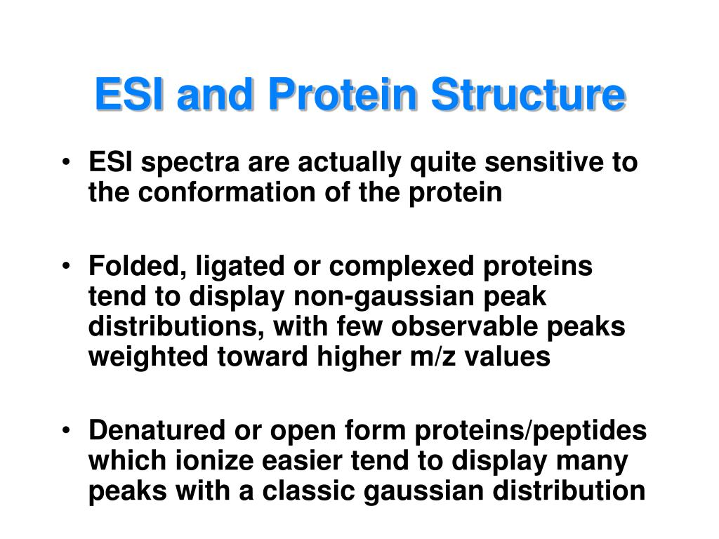 ESI and Protein Structure