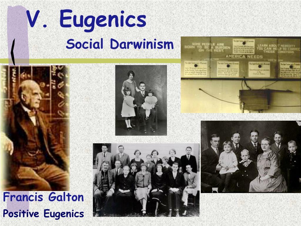 V. Eugenics