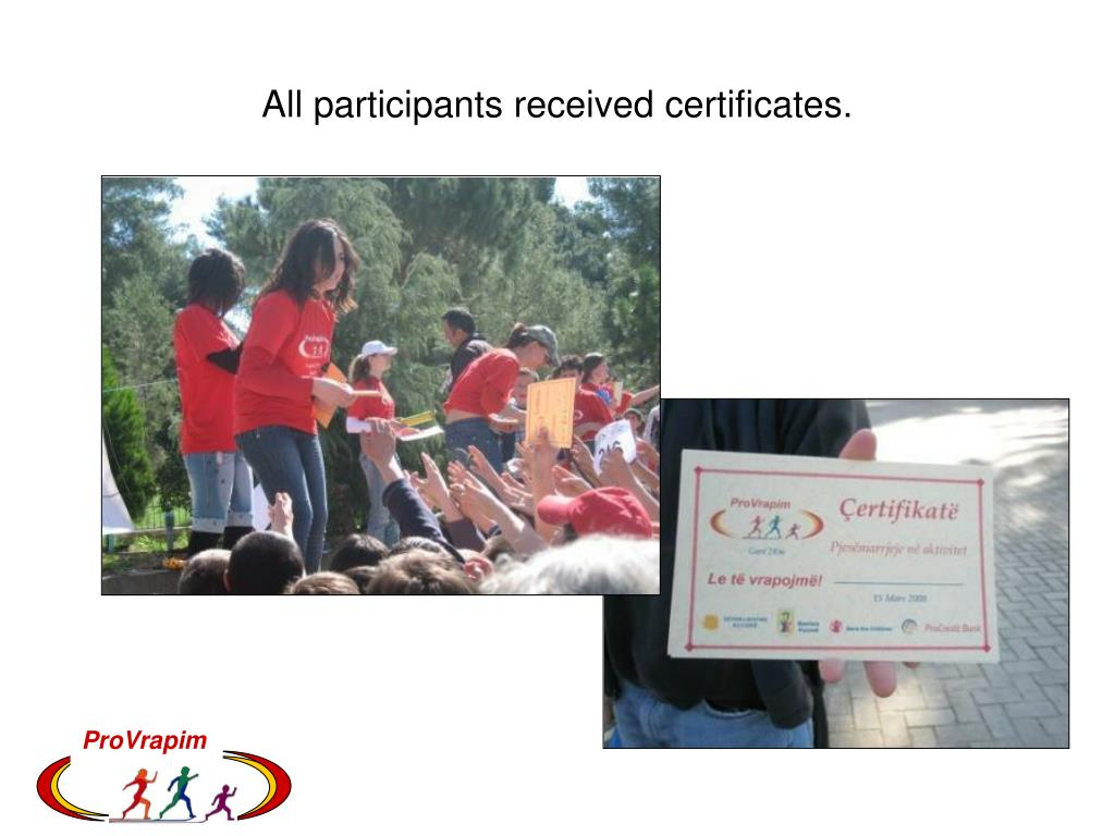 All participants received certificates.