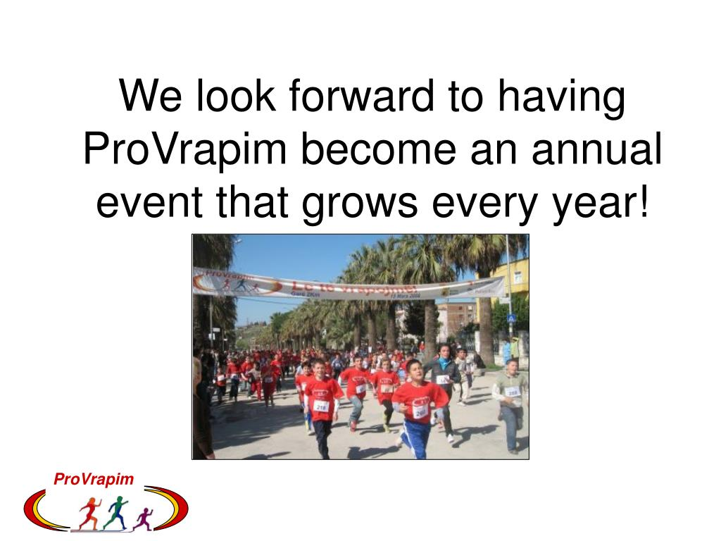 We look forward to having ProVrapim become an annual event that grows every year!