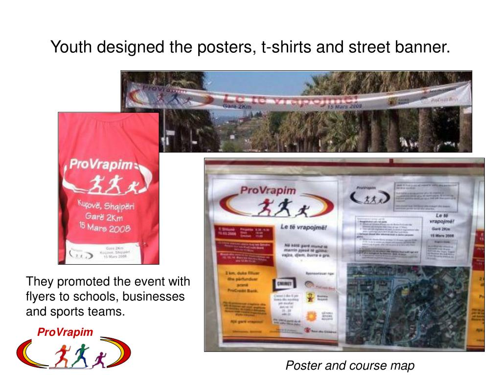 Youth designed the posters, t-shirts and street banner.