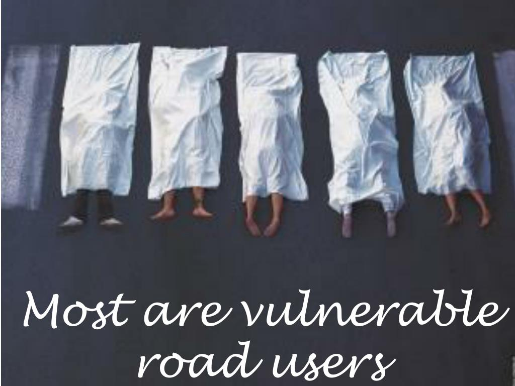 Most are vulnerable road users