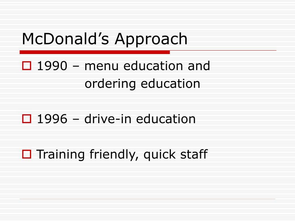 McDonald's Approach