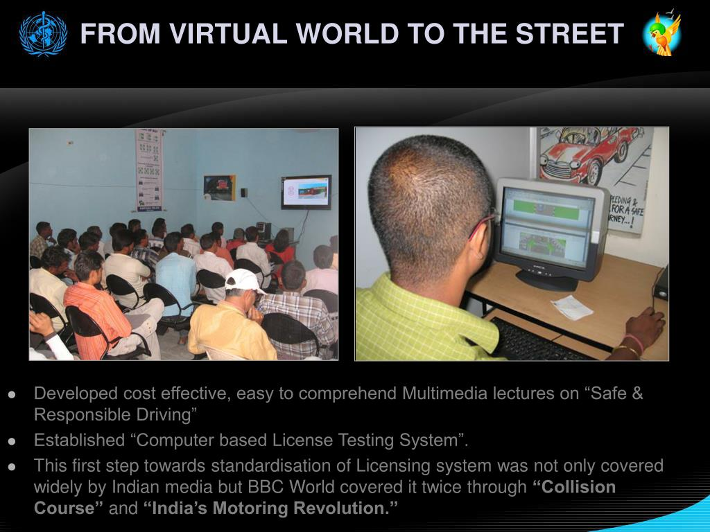 FROM VIRTUAL WORLD TO THE STREET