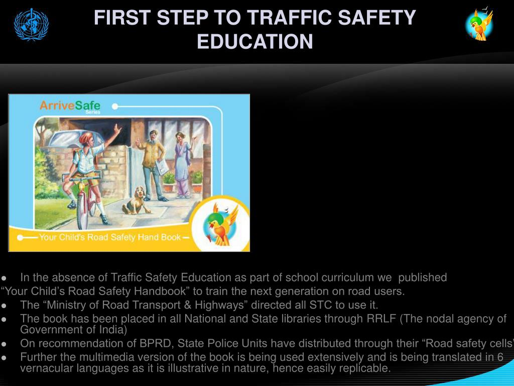 FIRST STEP TO TRAFFIC SAFETY EDUCATION