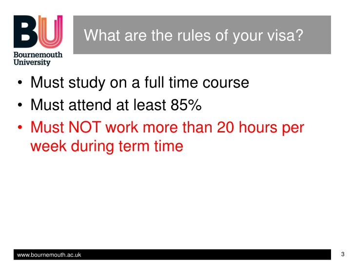 What are the rules of your visa