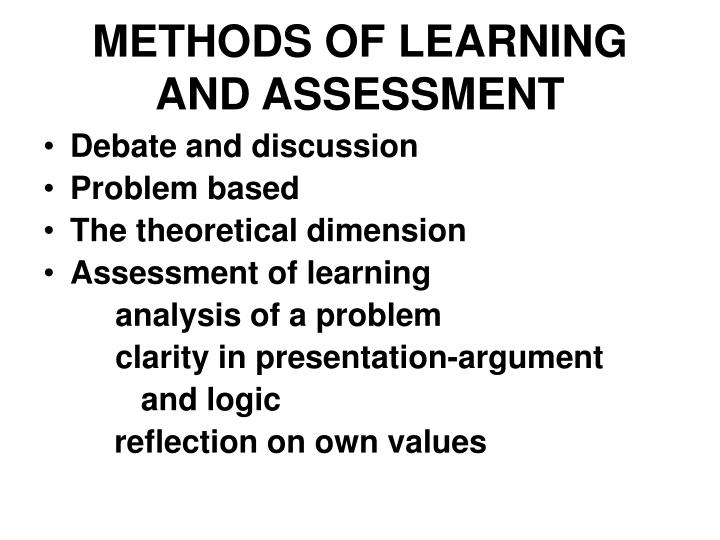 METHODS OF LEARNING AND ASSESSMENT