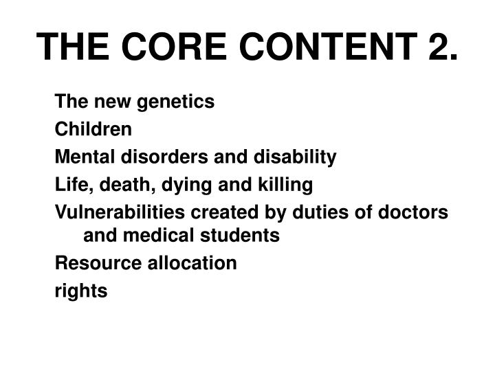 THE CORE CONTENT 2.