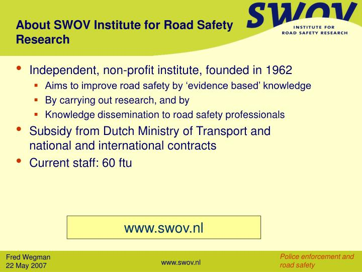 About swov institute for road safety research