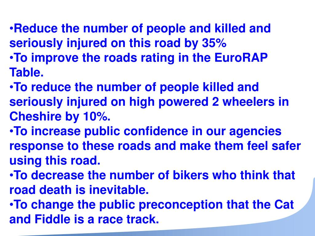 Reduce the number of people and killed and seriously injured on this road by 35%