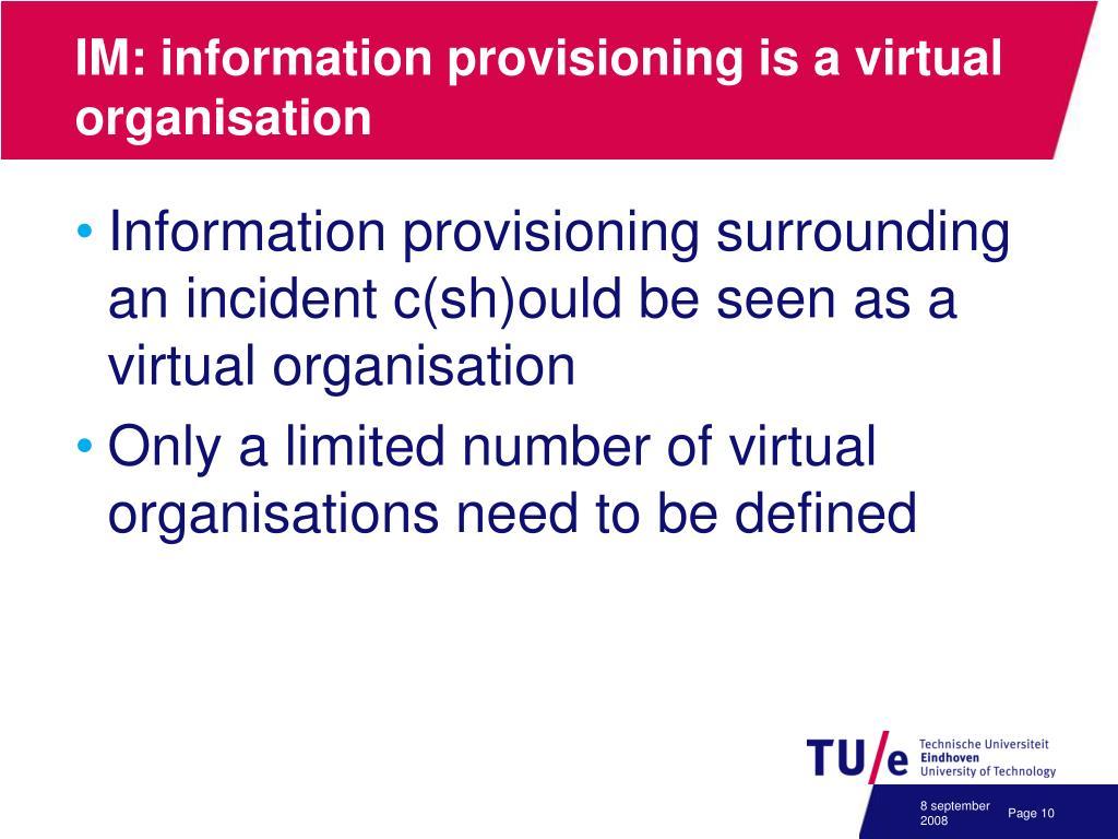 IM: information provisioning is a virtual organisation