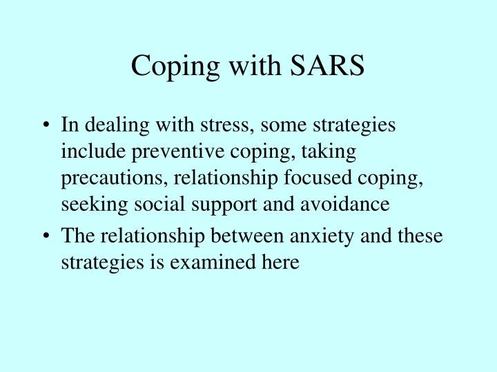 Coping with SARS