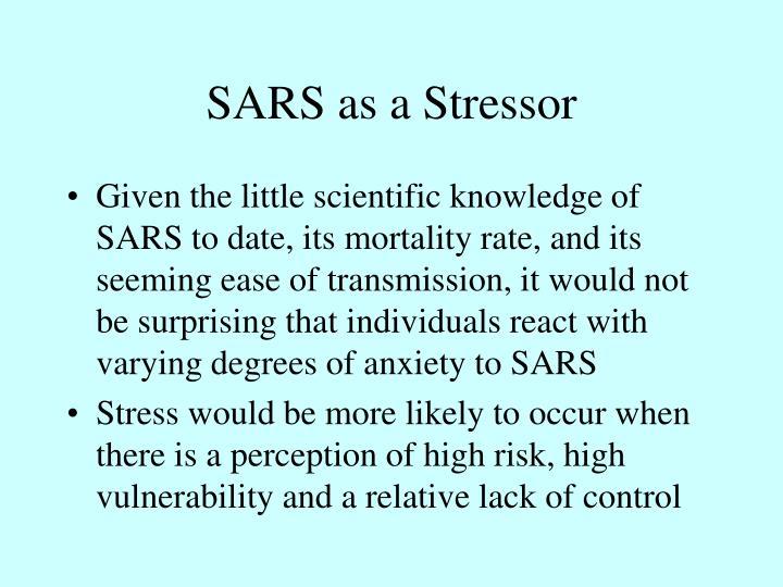 SARS as a Stressor
