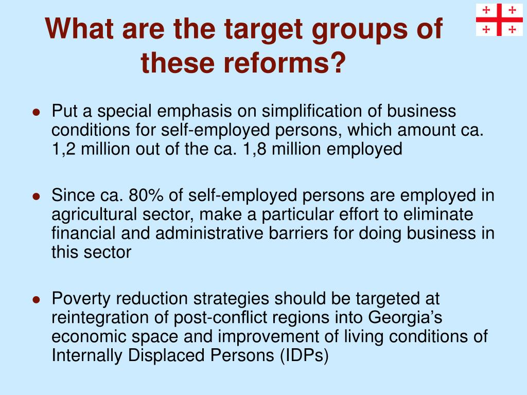 What are the target groups of these reforms?