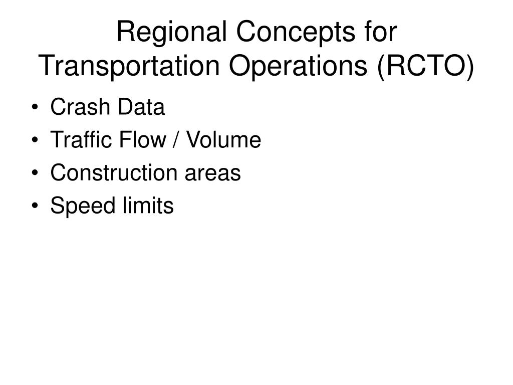 Regional Concepts for Transportation Operations (RCTO)