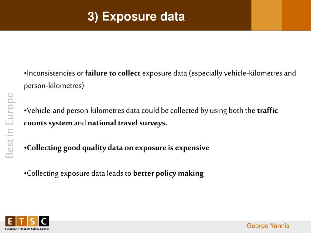 3) Exposure data
