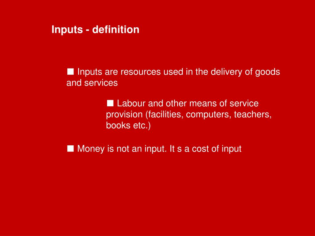 Inputs - definition