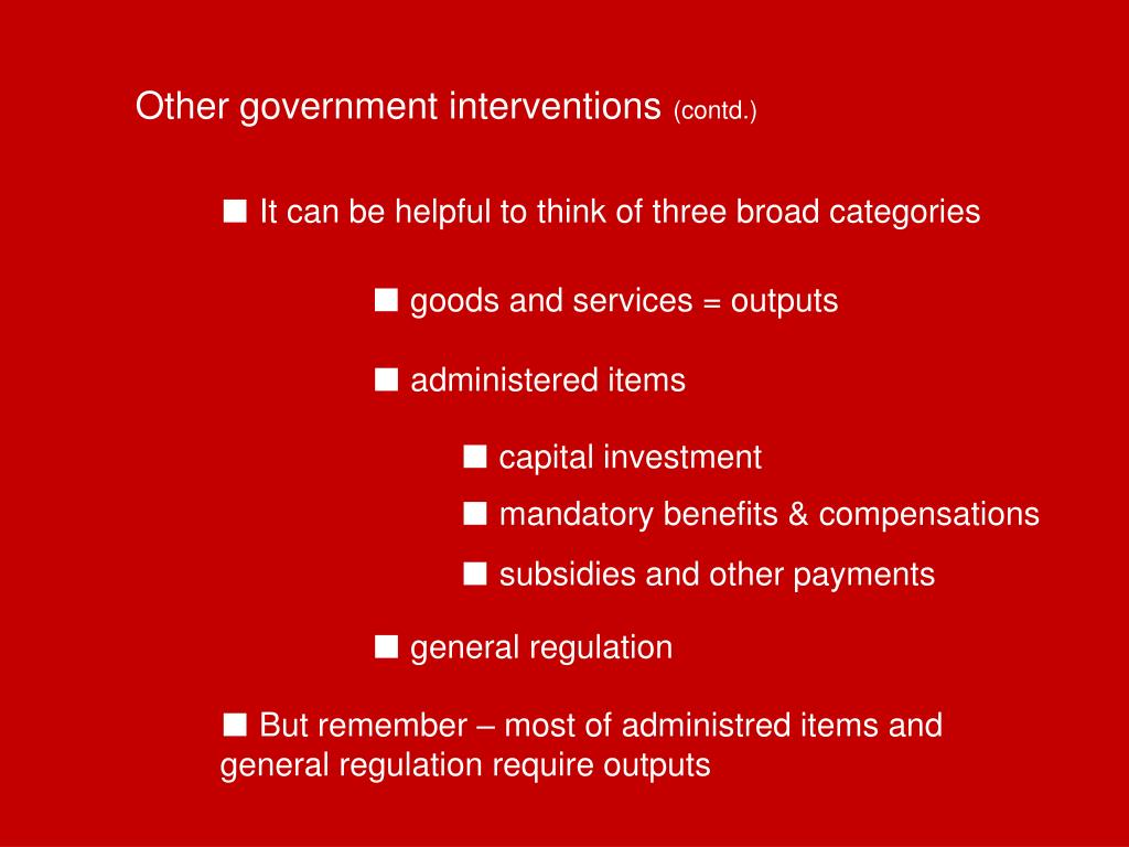 Other government interventions