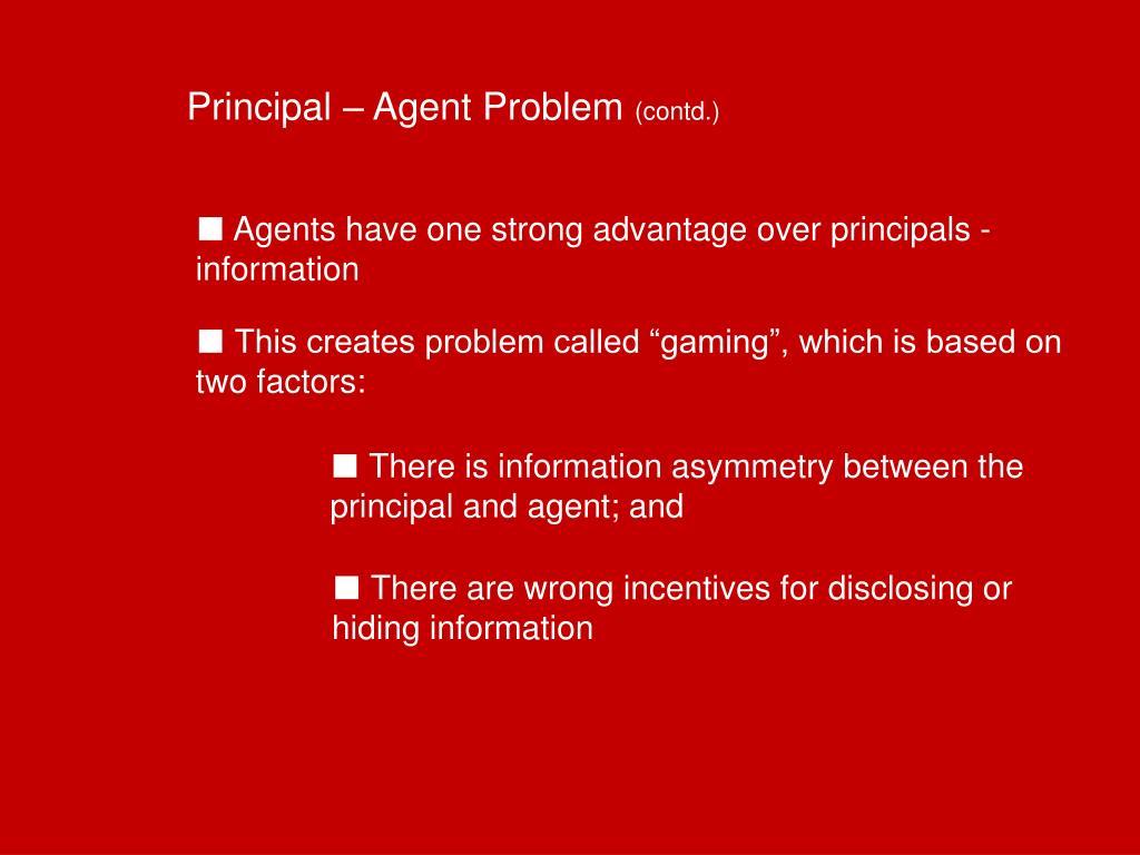 Principal – Agent Problem