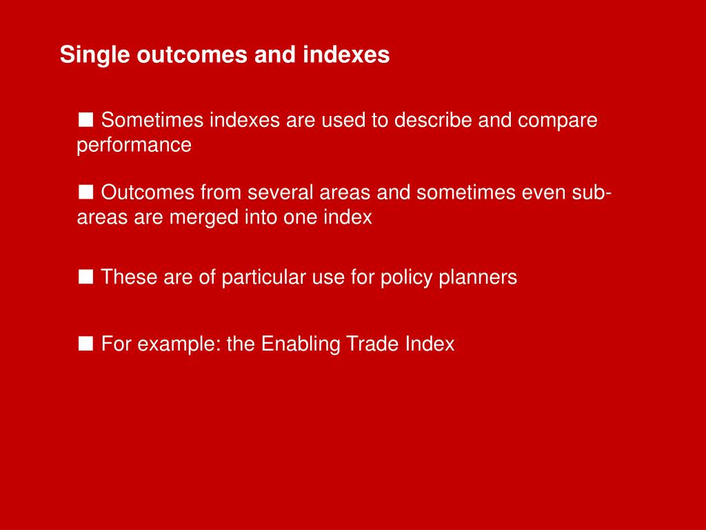 Single outcomes and indexes