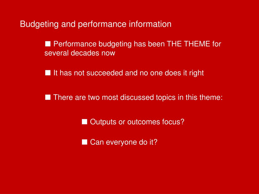 Budgeting and performance information