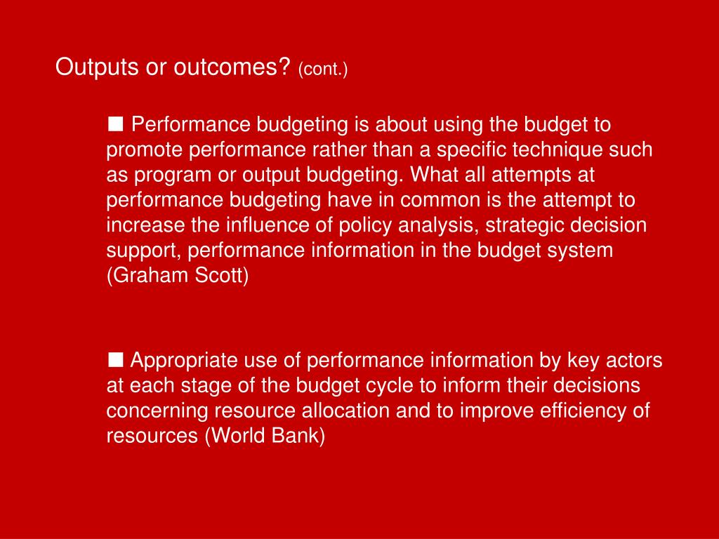 Outputs or outcomes?