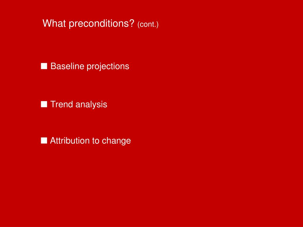 What preconditions?