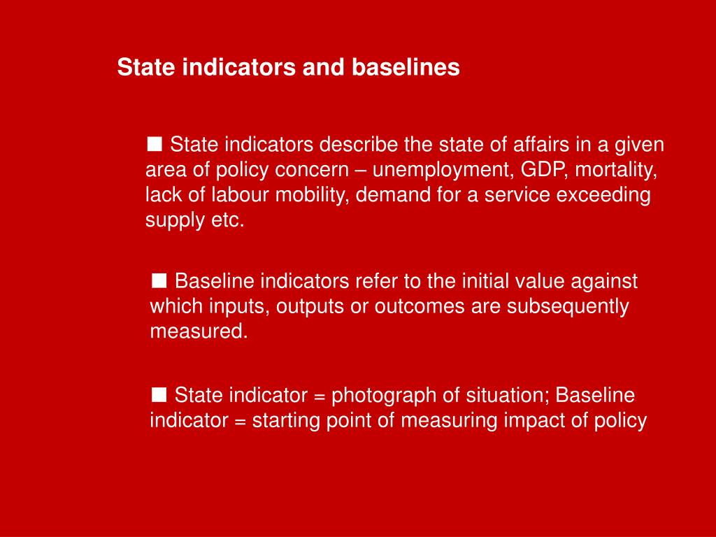 State indicators and baselines
