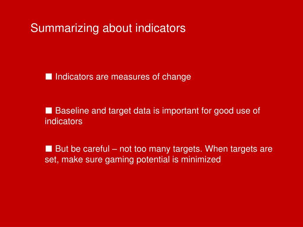 Summarizing about indicators