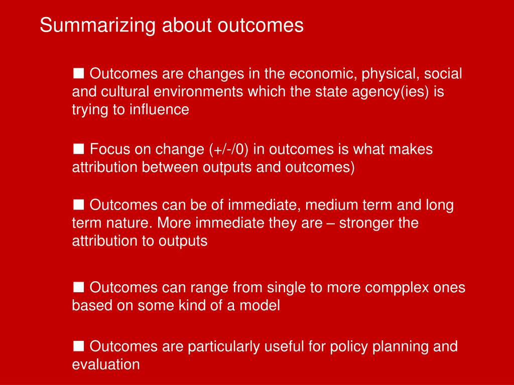 Summarizing about outcomes
