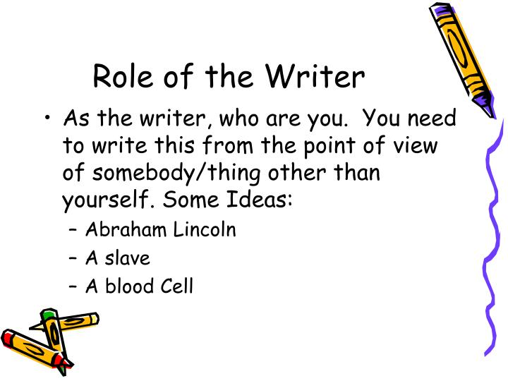 Role of the writer