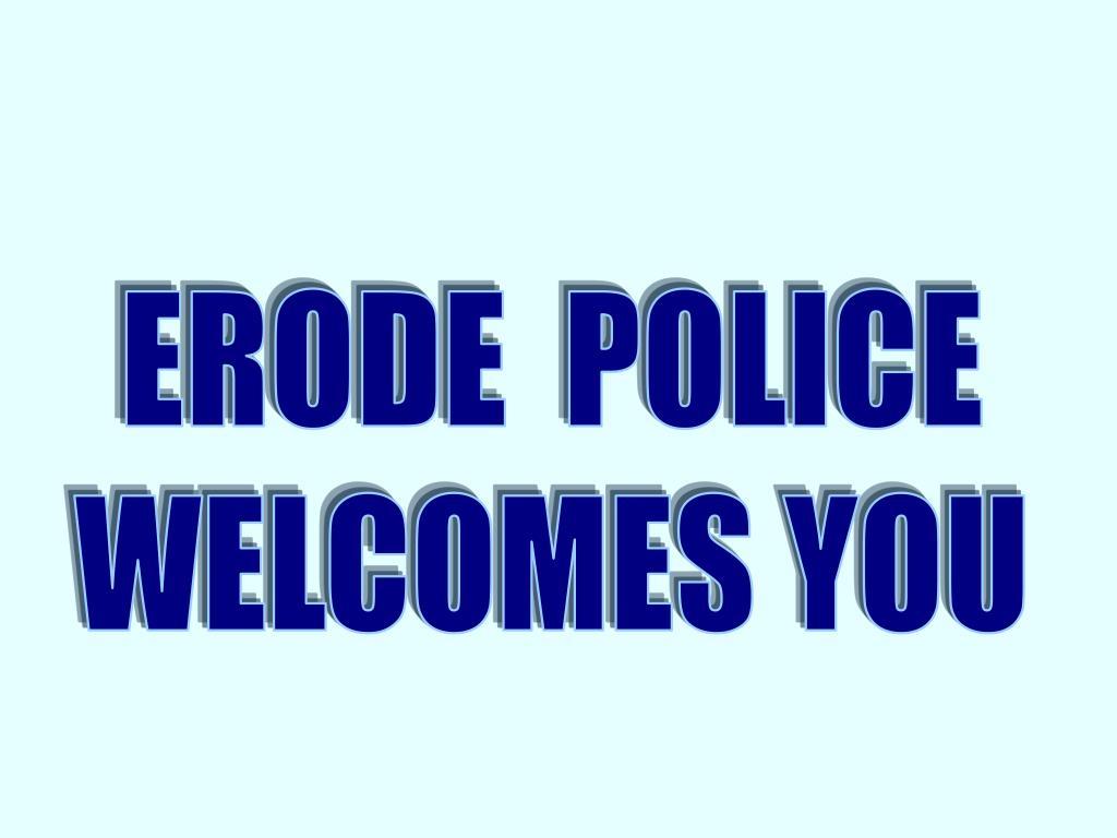 ERODE  POLICE