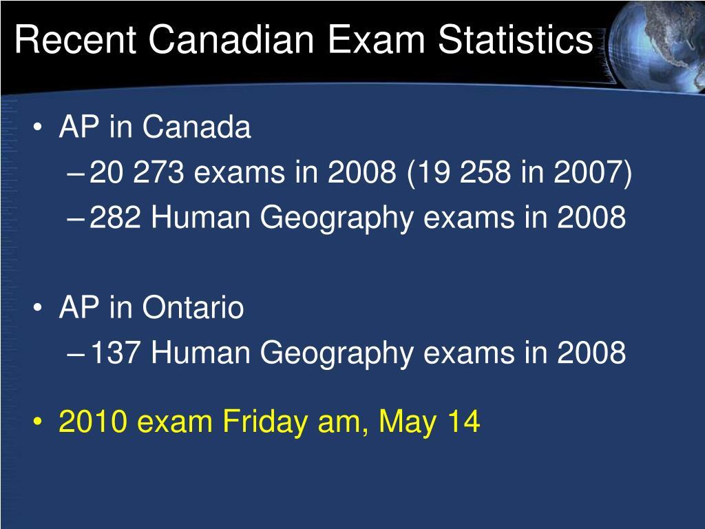 Recent Canadian Exam Statistics