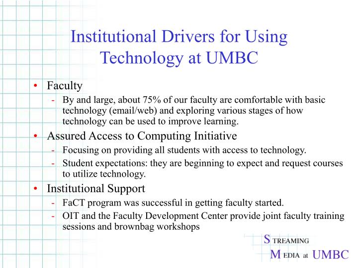 Institutional drivers for using technology at umbc