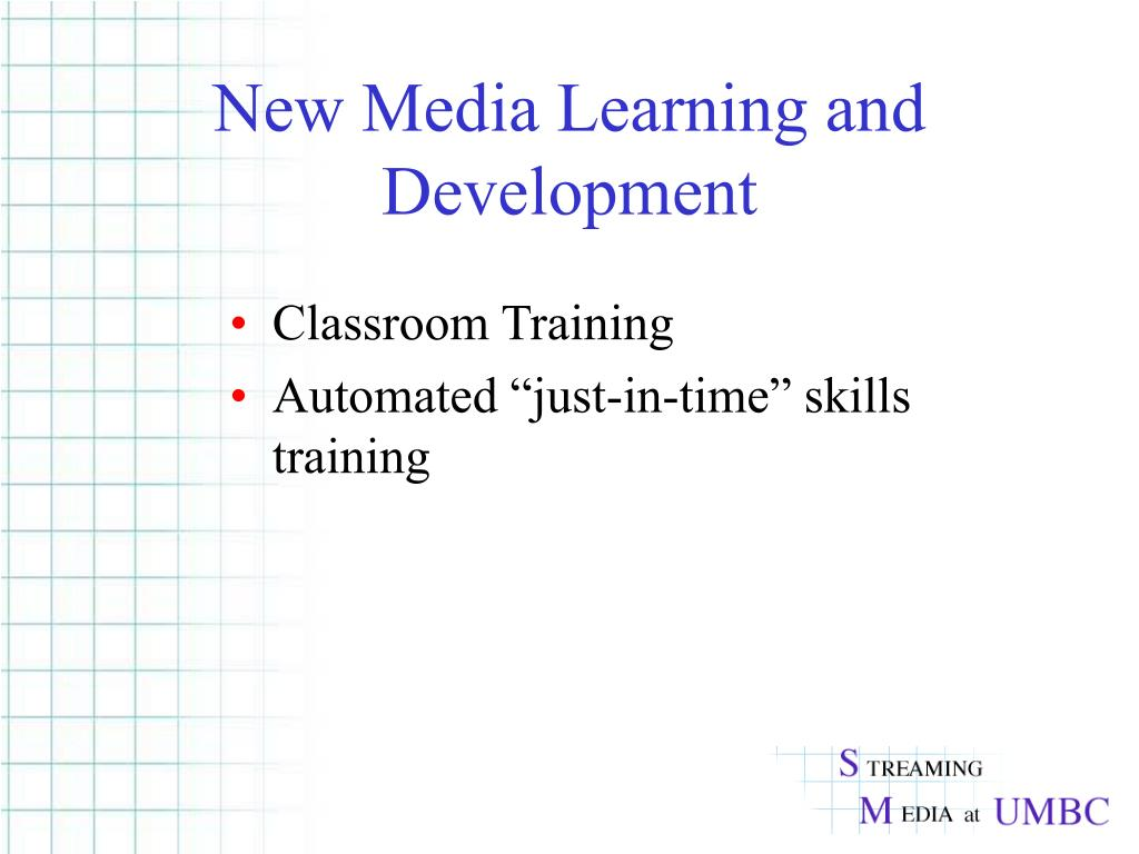 New Media Learning and Development