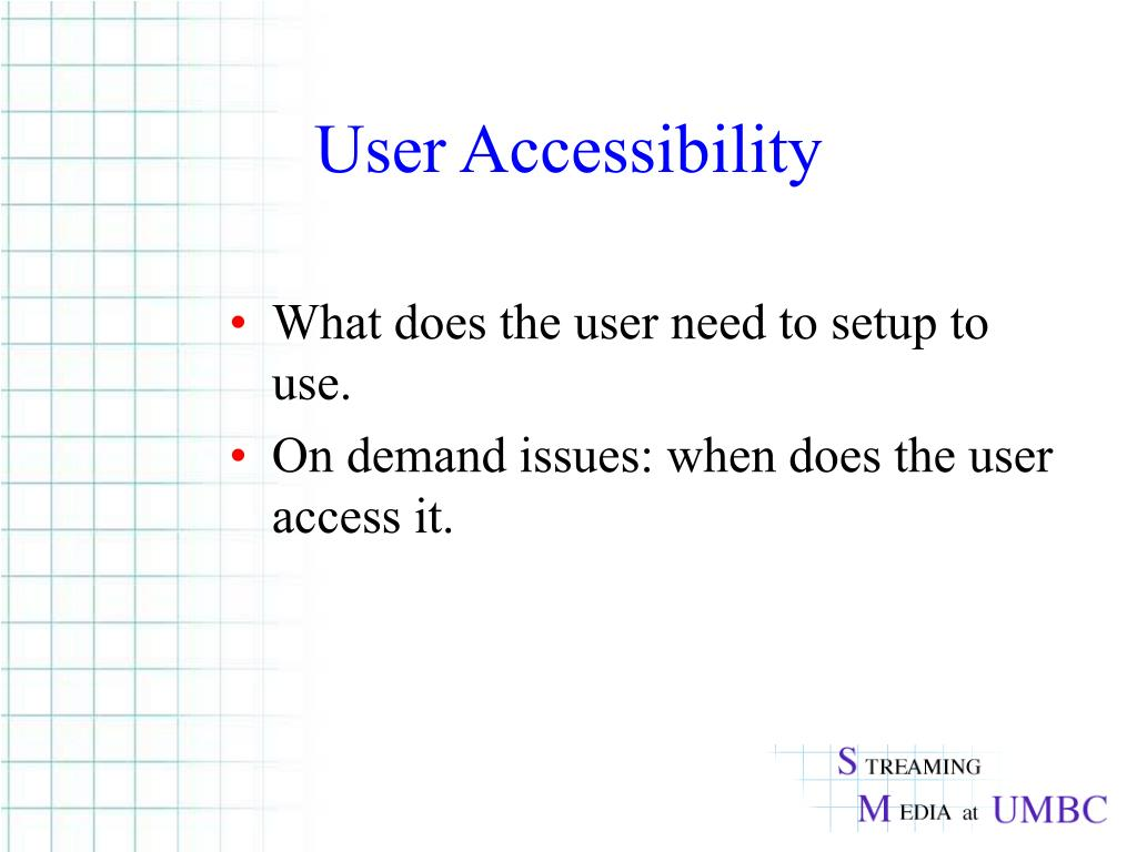 User Accessibility