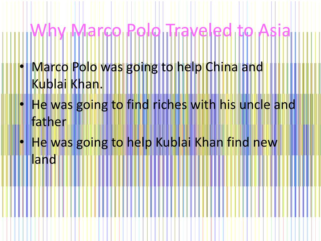Why Marco Polo Traveled to Asia